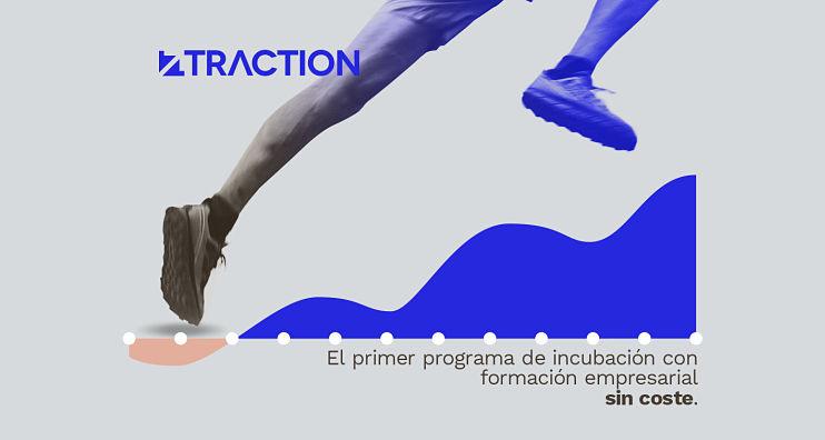 Traction: el primer programa de incubación con formación empresarial completa sin coste